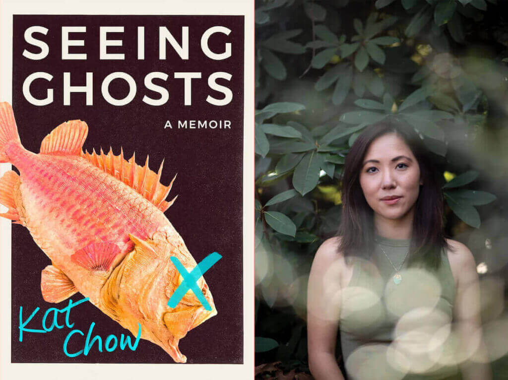 Seeing Ghosts, a memoir by Kat Chow